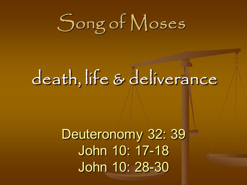 death, life & deliverance