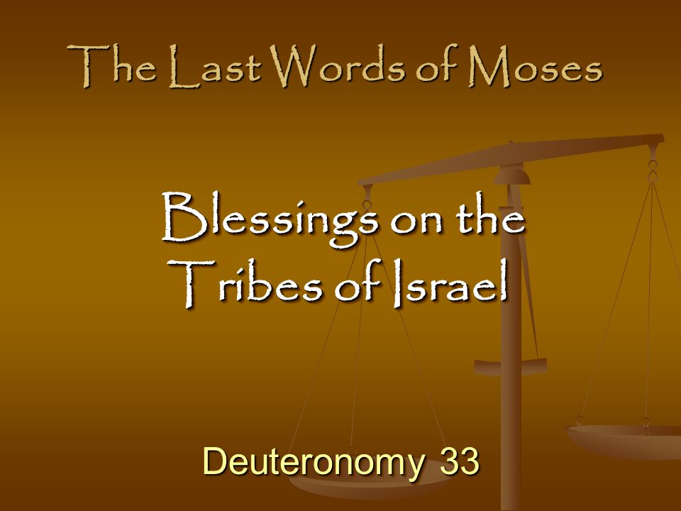 Blessings on the Tribes of Israel