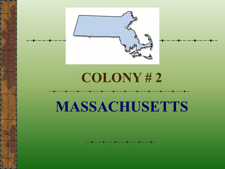 COLONY # 2 MASSACHUSETTS