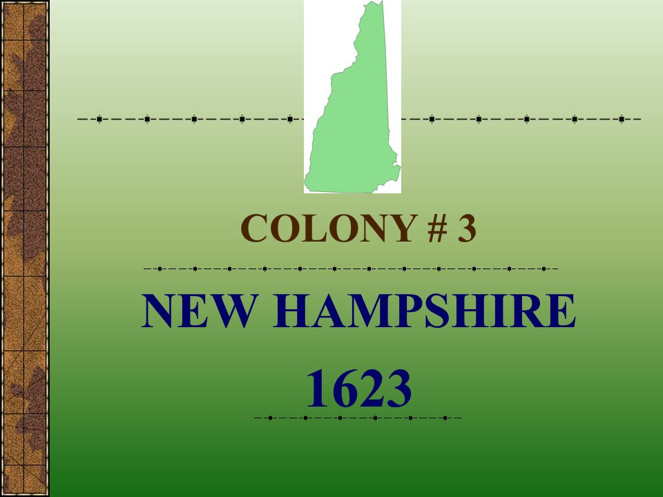 COLONY # 3 NEW HAMPSHIRE 1623