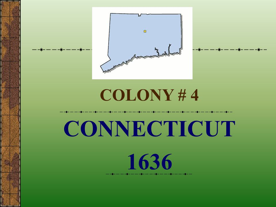 COLONY # 4 CONNECTICUT 1636