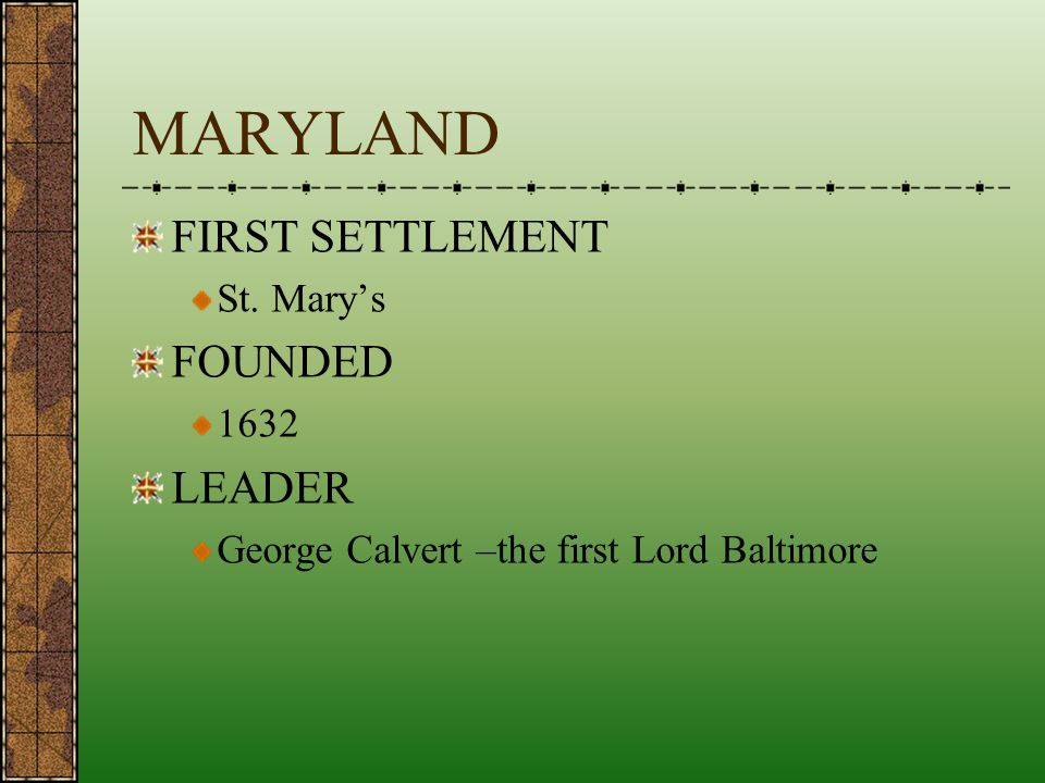MARYLAND FIRST SETTLEMENT FOUNDED LEADER St. Mary's 1632