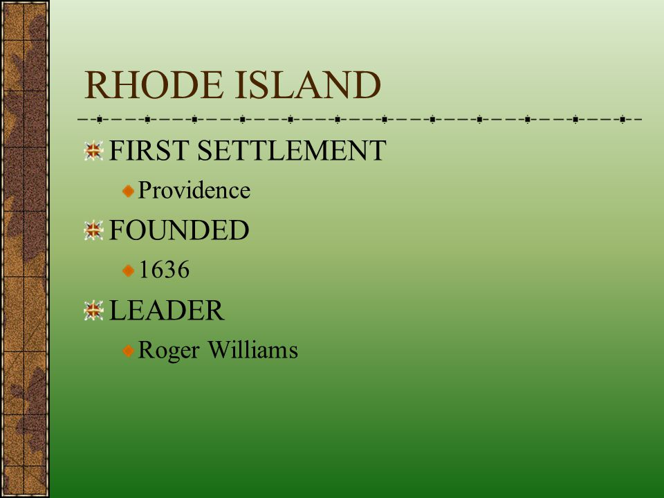 RHODE ISLAND FIRST SETTLEMENT FOUNDED LEADER Providence 1636