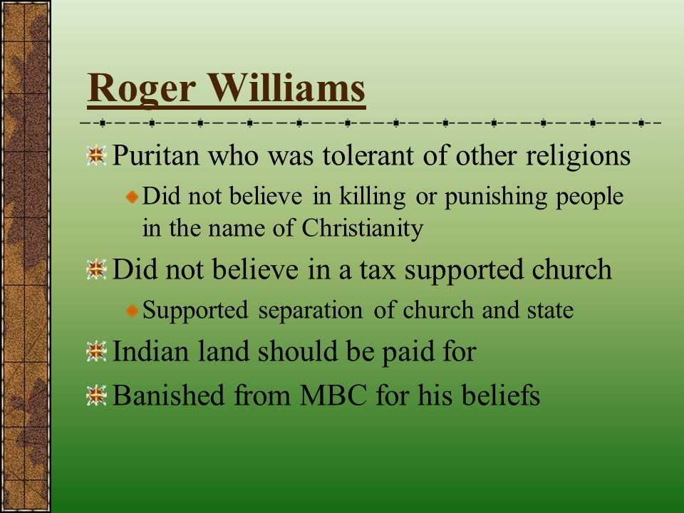 Roger Williams Puritan who was tolerant of other religions