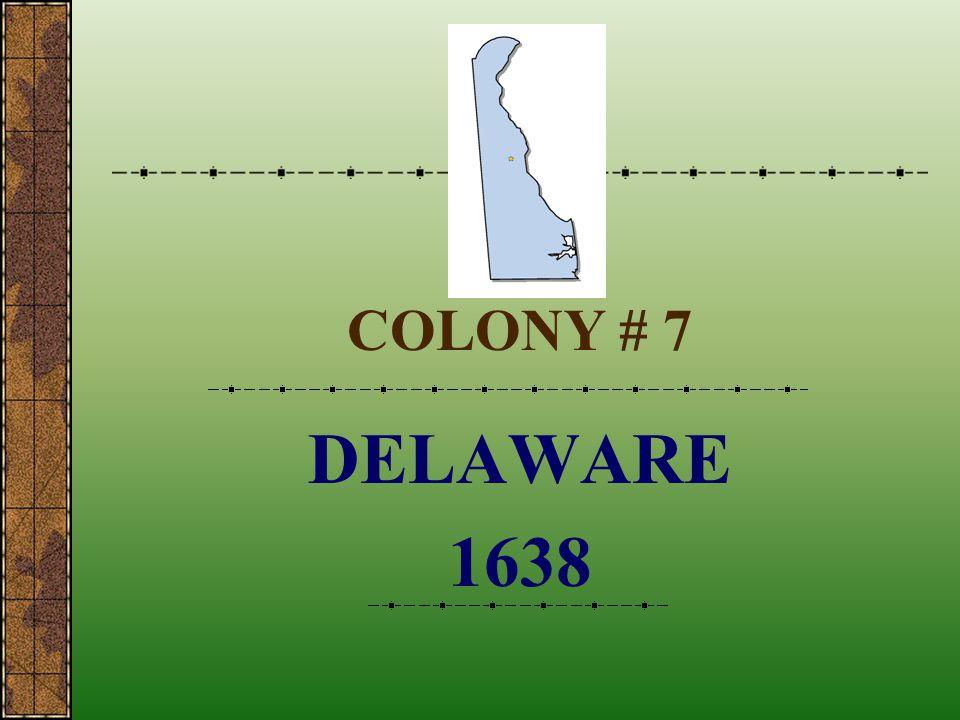 COLONY # 7 DELAWARE 1638