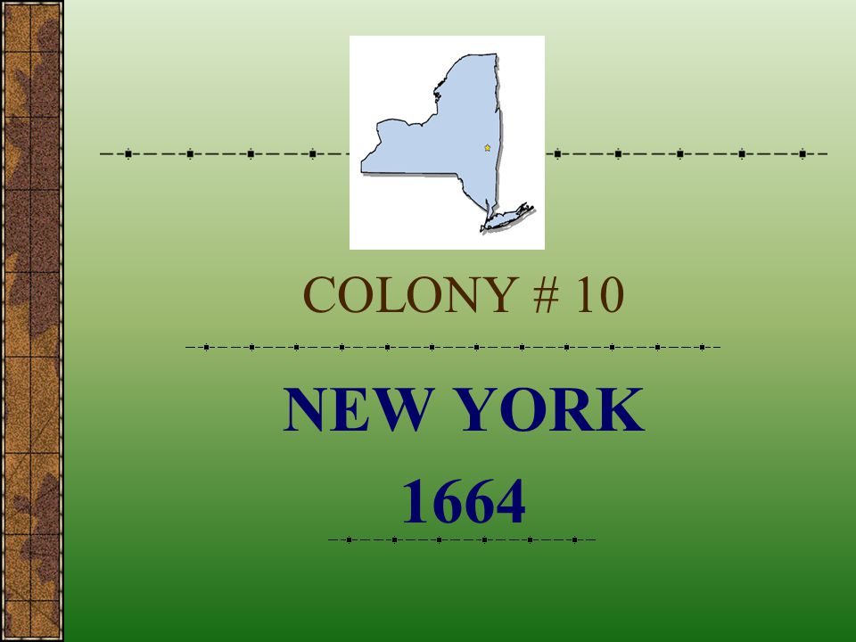 COLONY # 10 NEW YORK 1664
