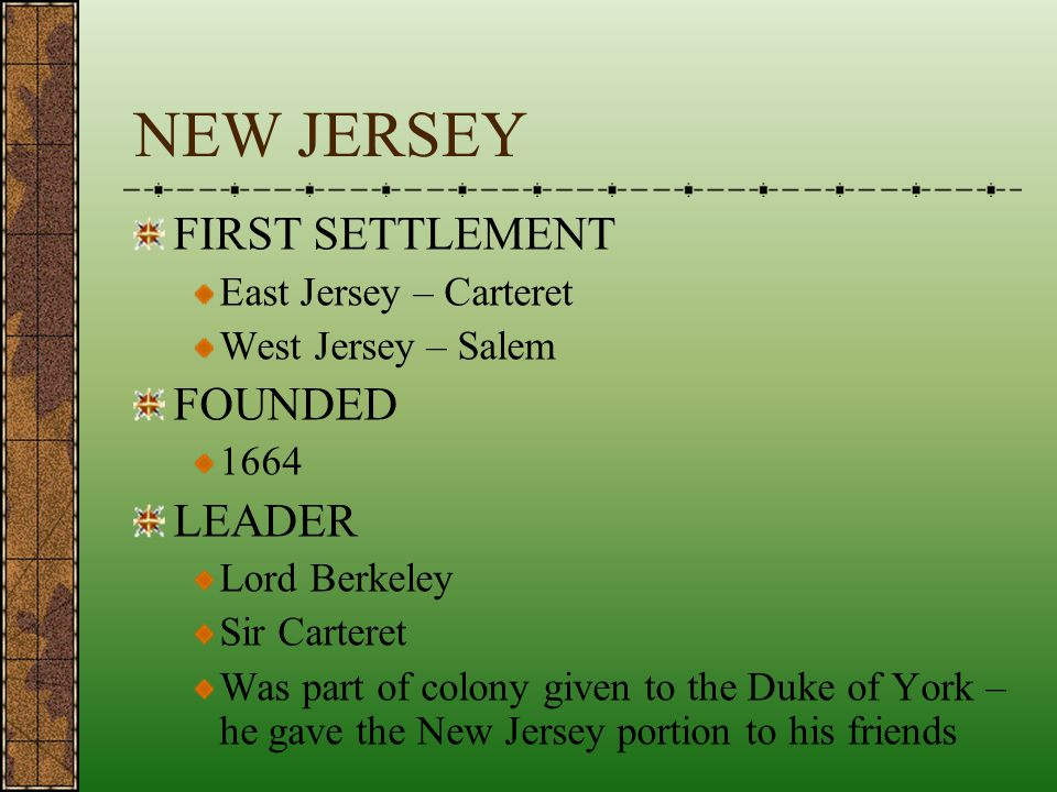 NEW JERSEY FIRST SETTLEMENT FOUNDED LEADER East Jersey – Carteret