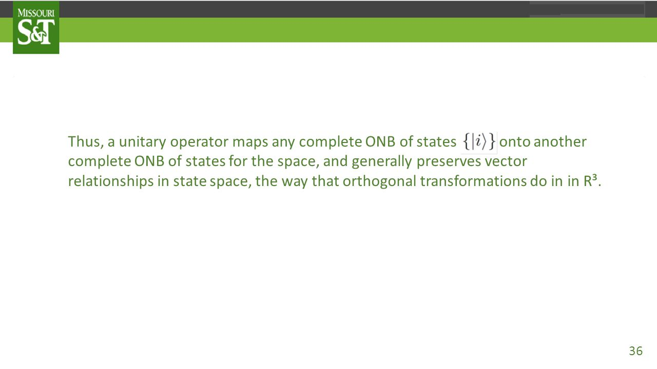 Thus, a unitary operator maps any complete ONB of states