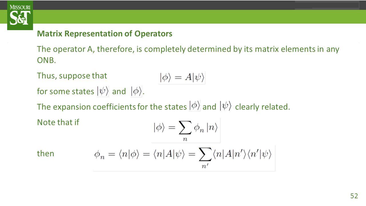 Matrix Representation of Operators
