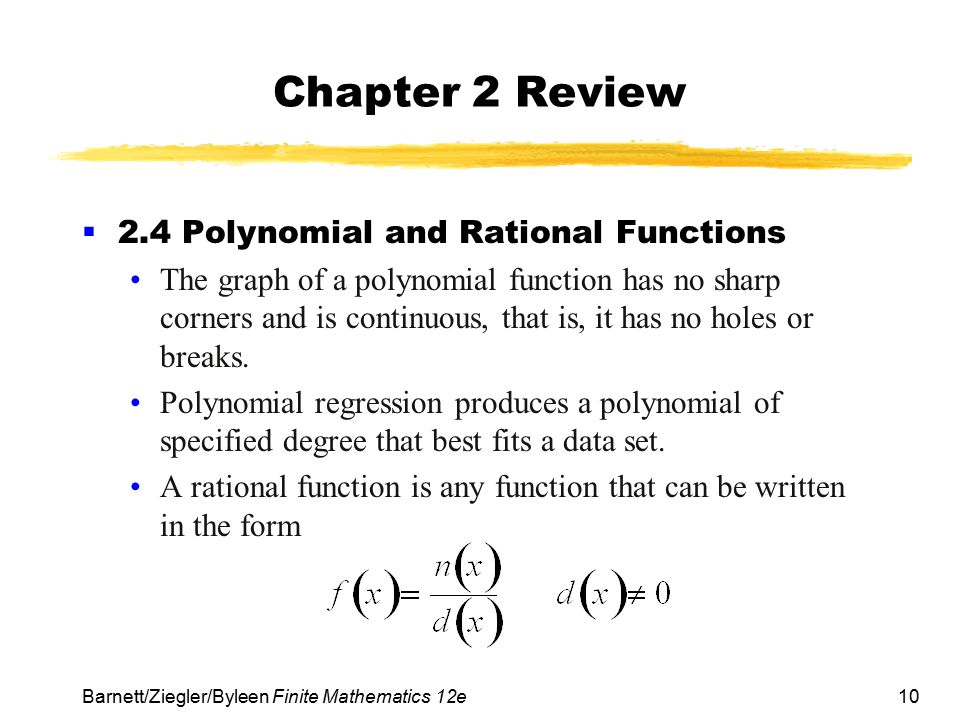 Chapter 2 Review 2.4 Polynomial and Rational Functions
