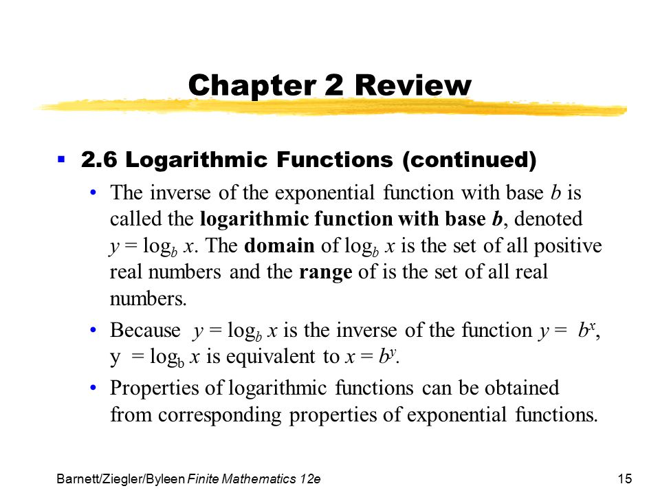 Chapter 2 Review 2.6 Logarithmic Functions (continued)