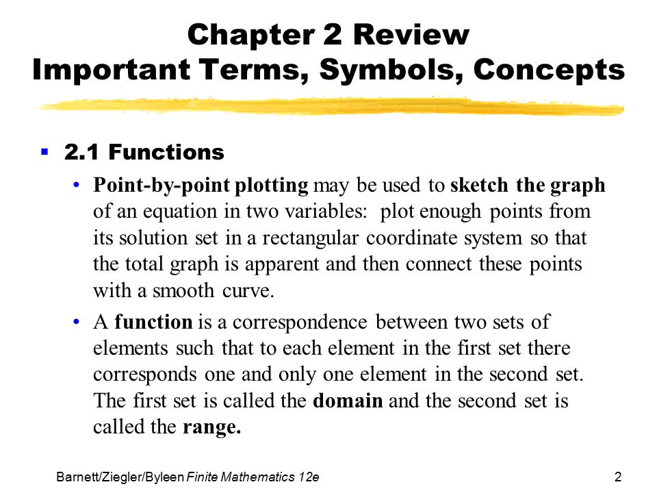 Chapter 2 Review Important Terms, Symbols, Concepts