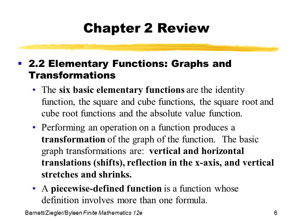 Chapter 2 Review 2.2 Elementary Functions: Graphs and Transformations