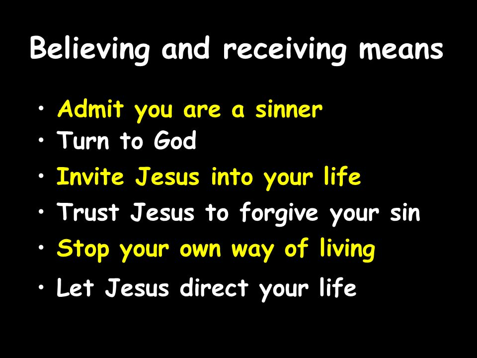 Believing and receiving means