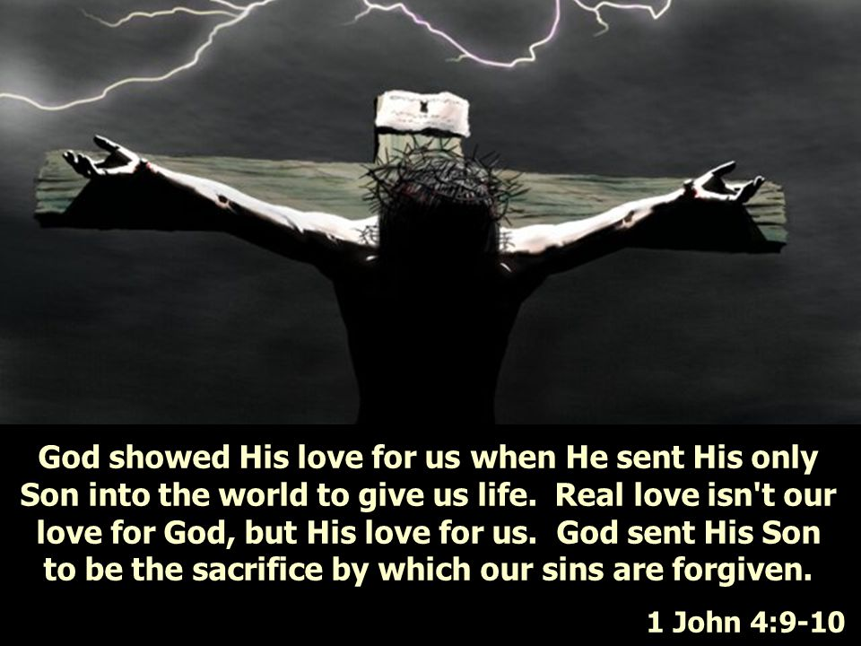 to be the sacrifice by which our sins are forgiven.