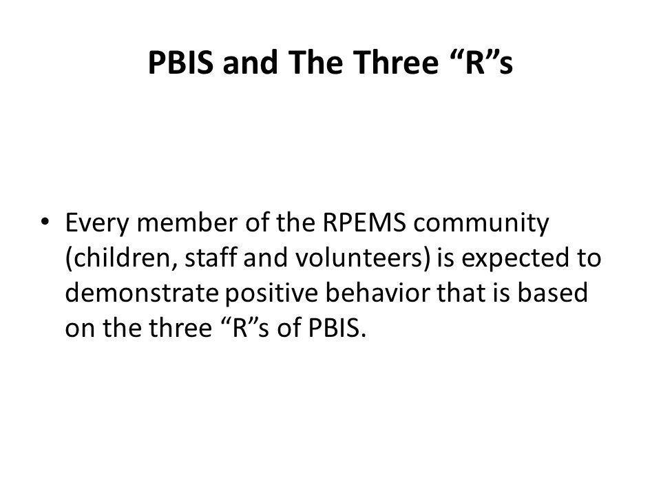 PBIS and The Three R s