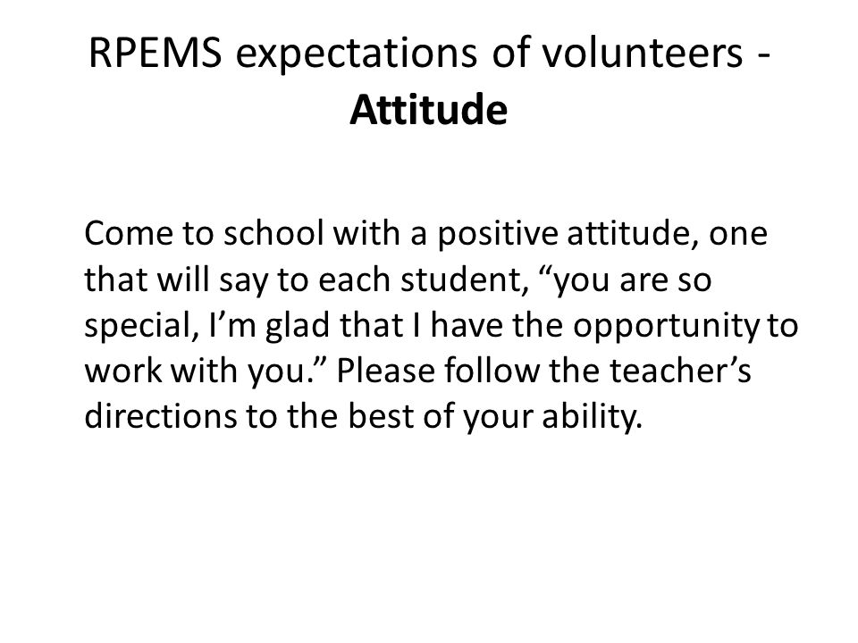 RPEMS expectations of volunteers - Attitude