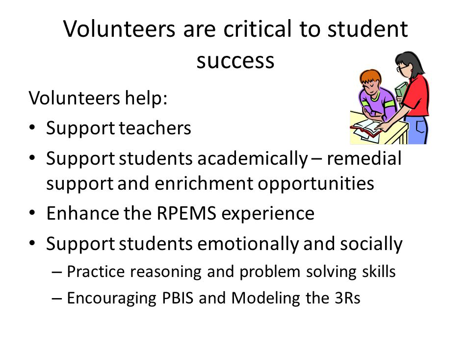 Volunteers are critical to student success