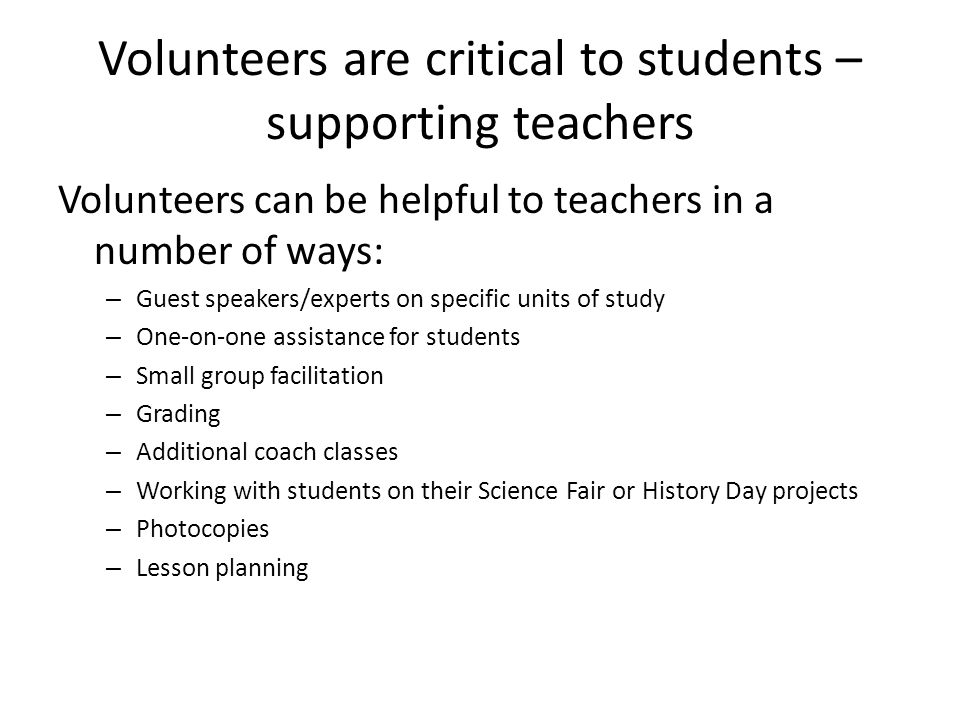 Volunteers are critical to students – supporting teachers