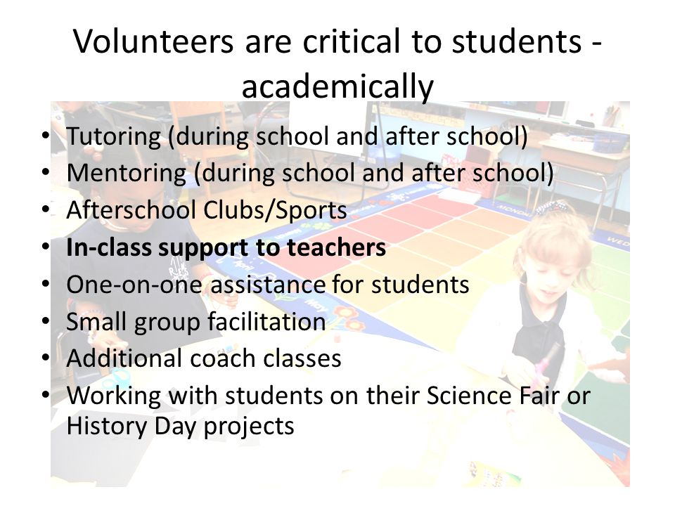 Volunteers are critical to students - academically