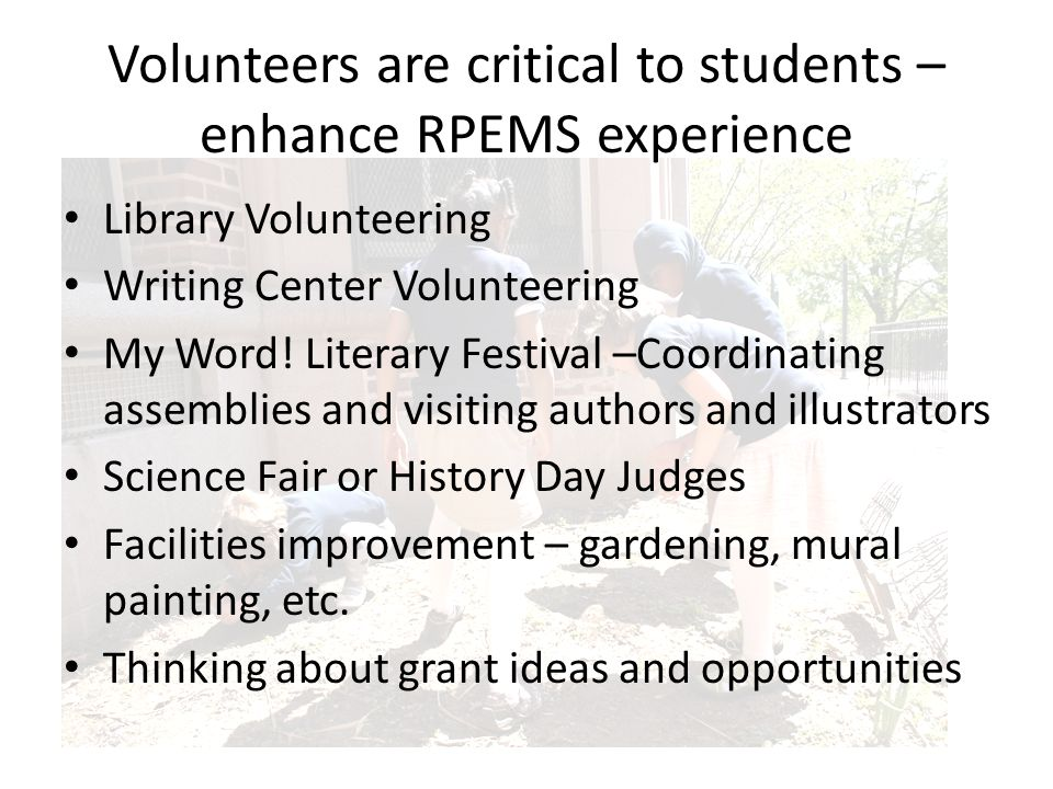 Volunteers are critical to students – enhance RPEMS experience