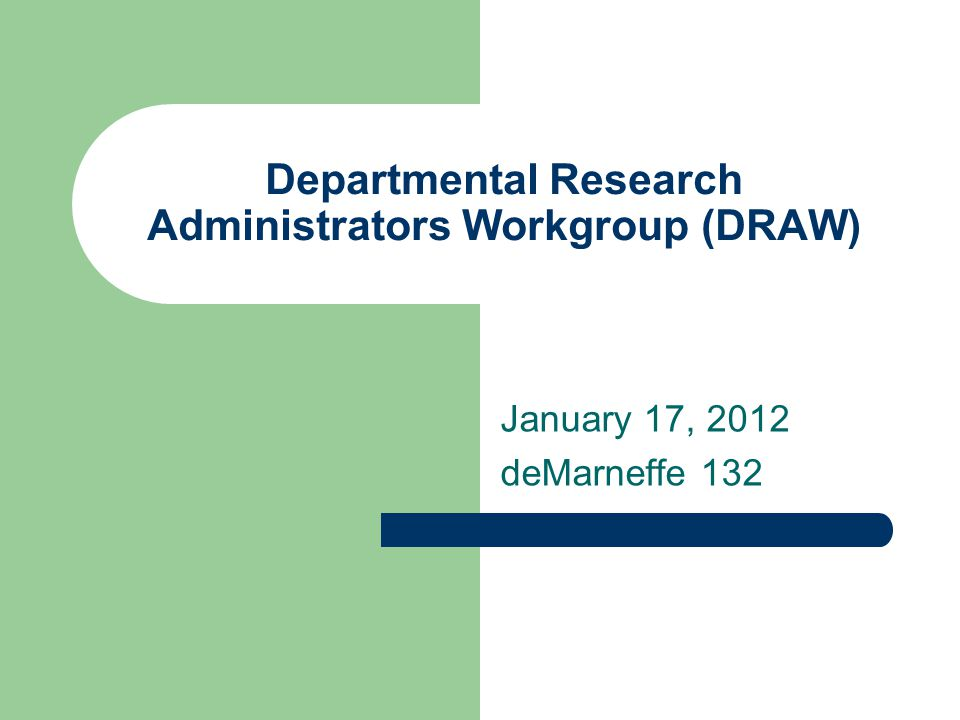 Departmental Research Administrators Workgroup (DRAW)