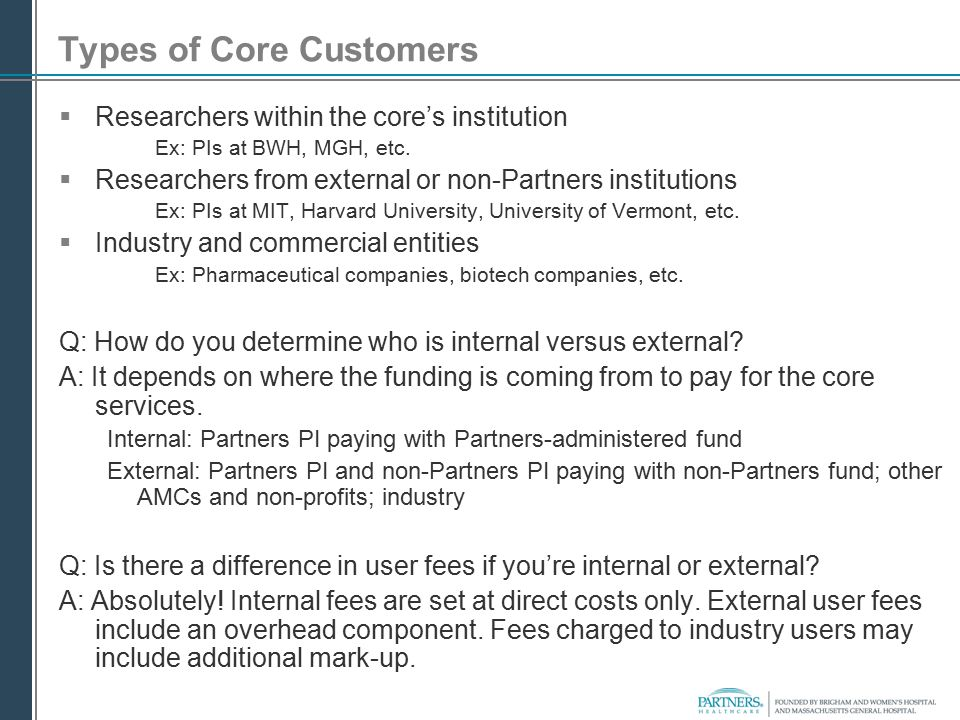 Types of Core Customers