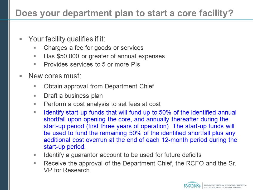Does your department plan to start a core facility