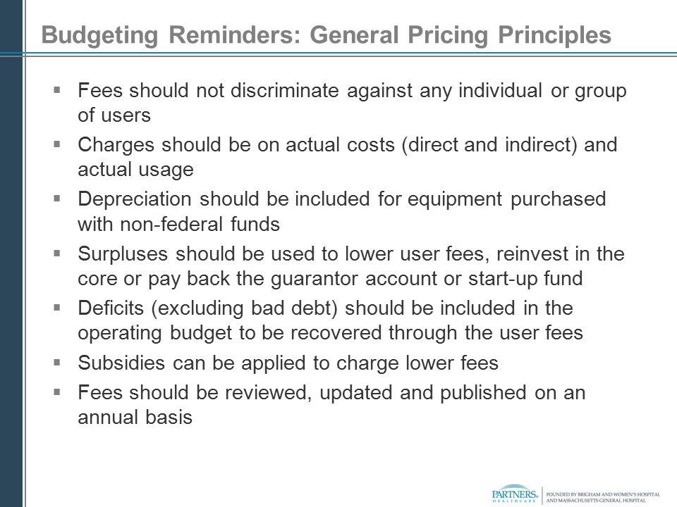 Budgeting Reminders: General Pricing Principles