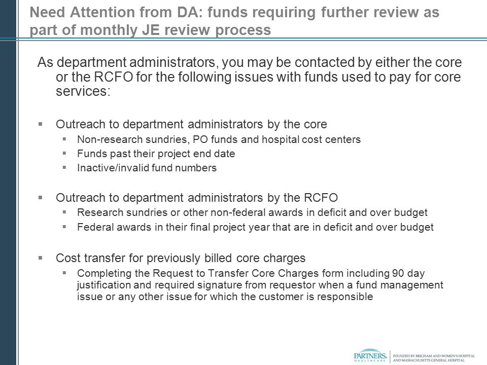 Need Attention from DA: funds requiring further review as part of monthly JE review process