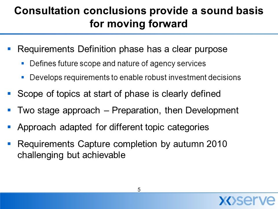 Consultation conclusions provide a sound basis for moving forward
