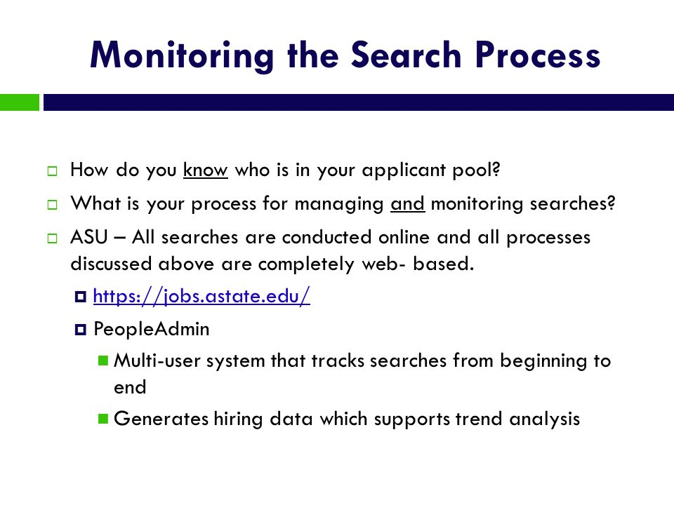 Monitoring the Search Process