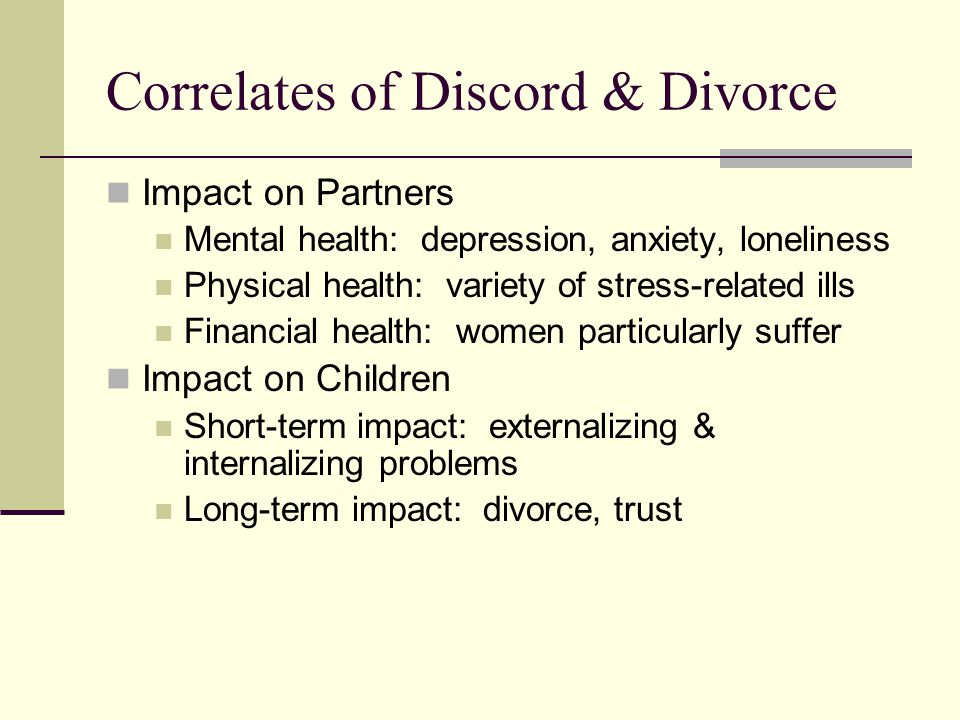 Correlates of Discord & Divorce