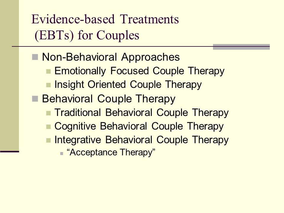 Evidence-based Treatments (EBTs) for Couples