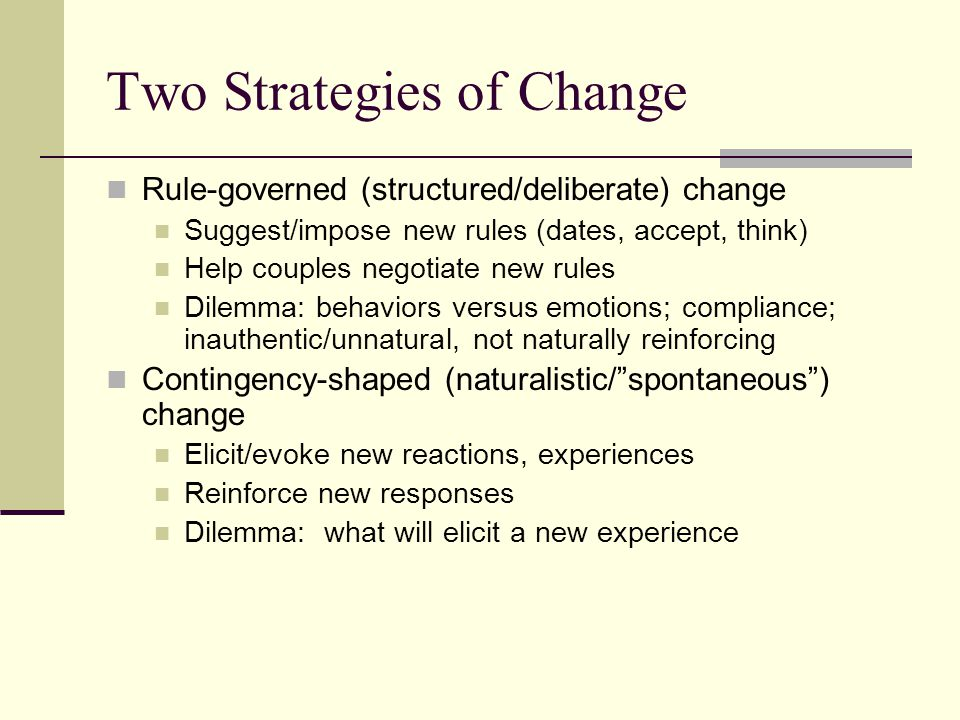 Two Strategies of Change