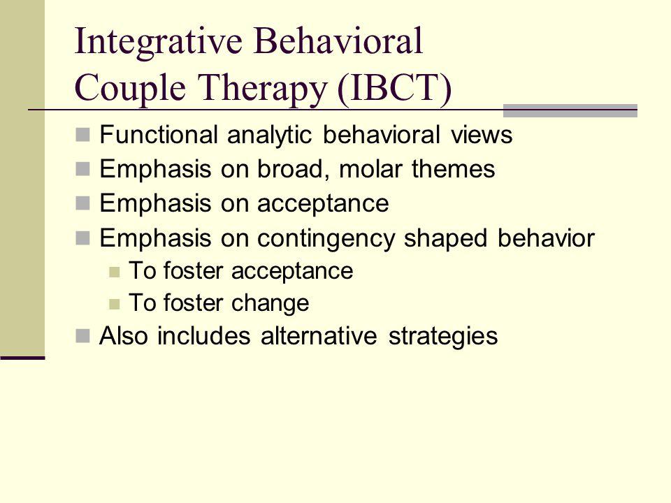 Integrative Behavioral Couple Therapy (IBCT)