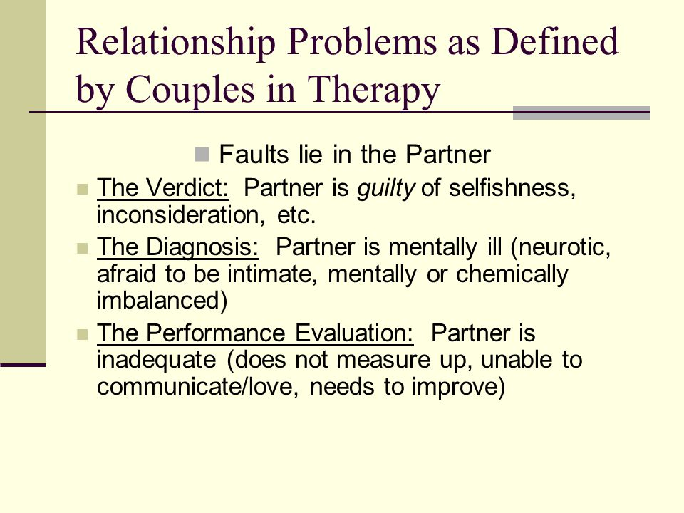 Relationship Problems as Defined by Couples in Therapy