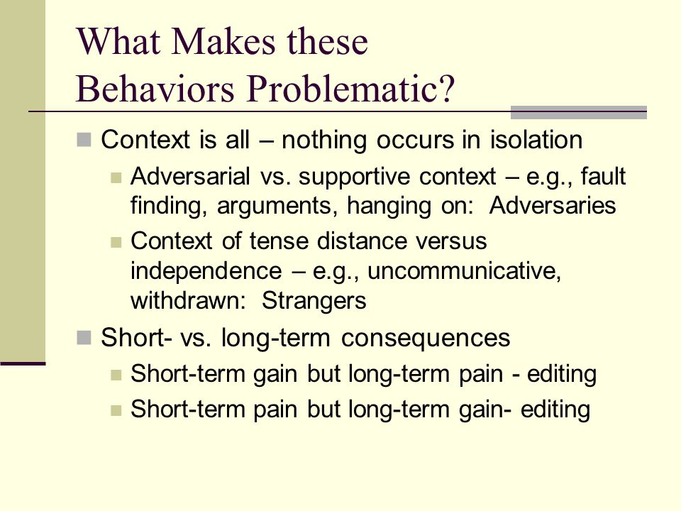 What Makes these Behaviors Problematic