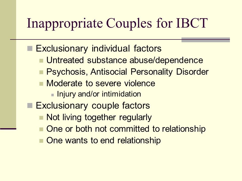 Inappropriate Couples for IBCT