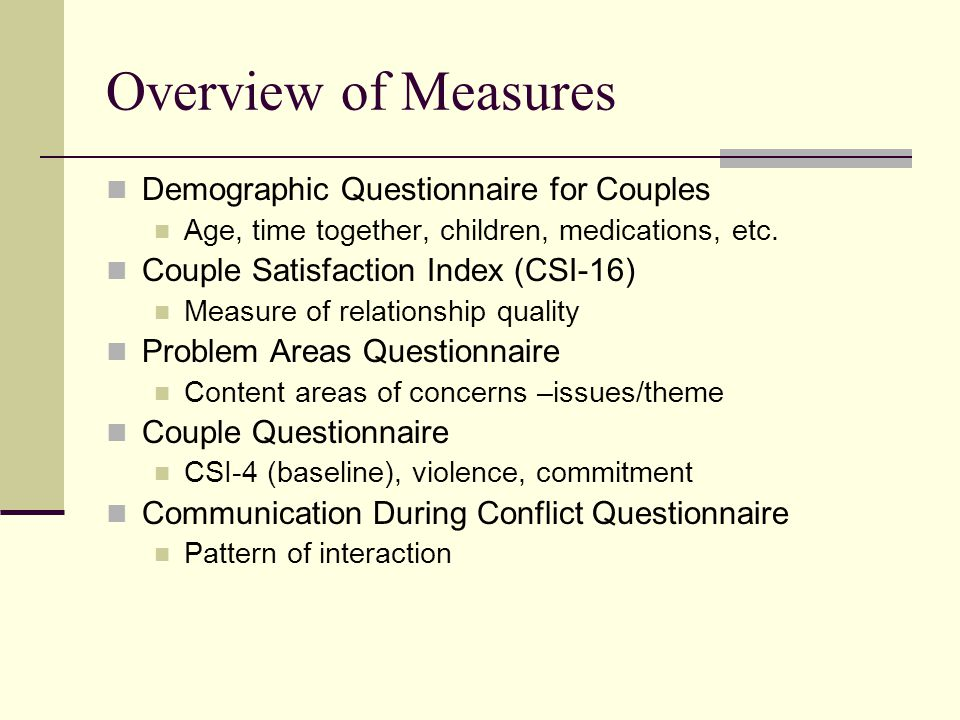 Overview of Measures Demographic Questionnaire for Couples