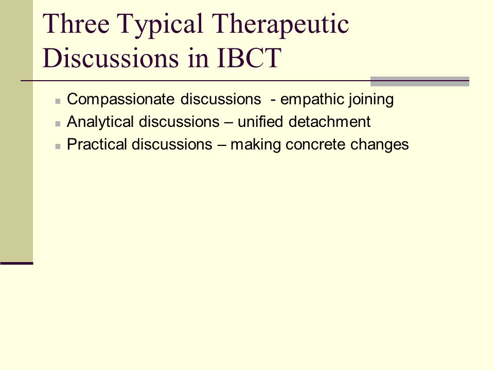 Three Typical Therapeutic Discussions in IBCT