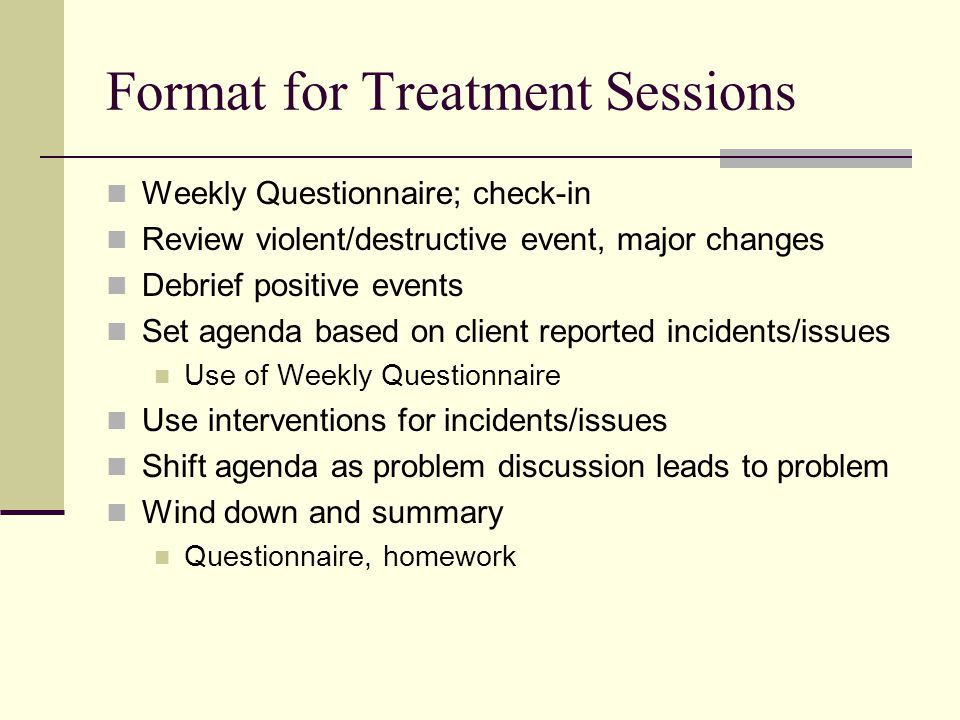 Format for Treatment Sessions