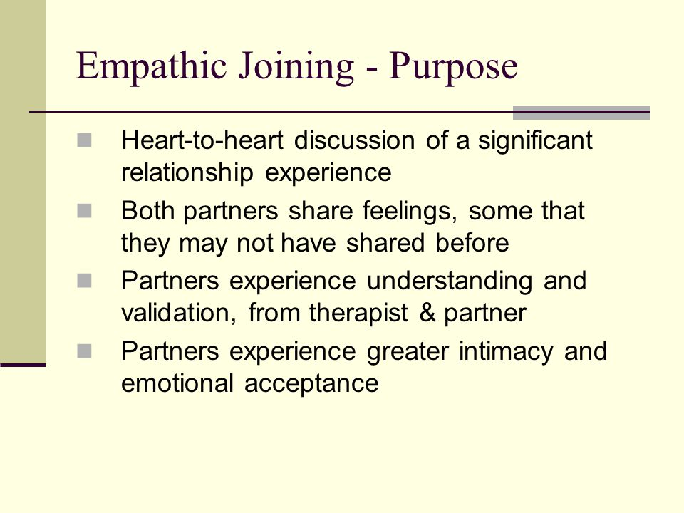 Empathic Joining - Purpose