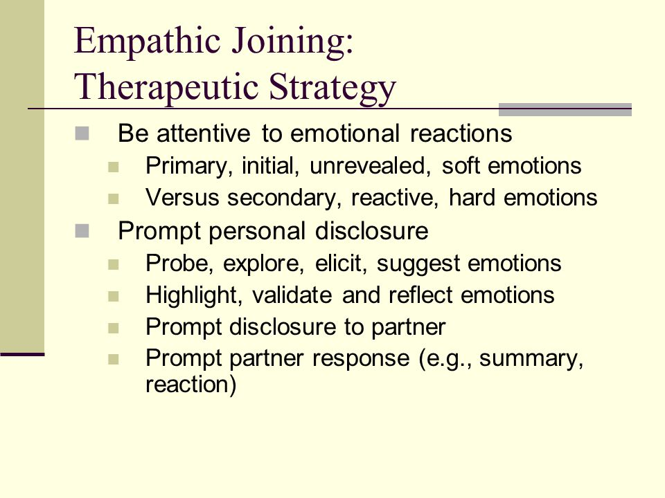 Empathic Joining: Therapeutic Strategy