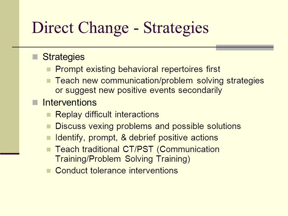 Direct Change - Strategies