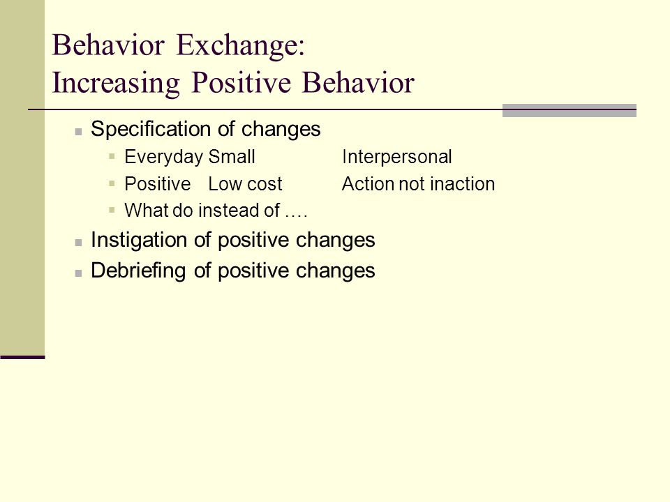 Behavior Exchange: Increasing Positive Behavior