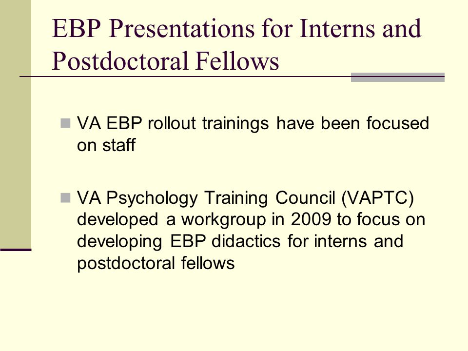 EBP Presentations for Interns and Postdoctoral Fellows