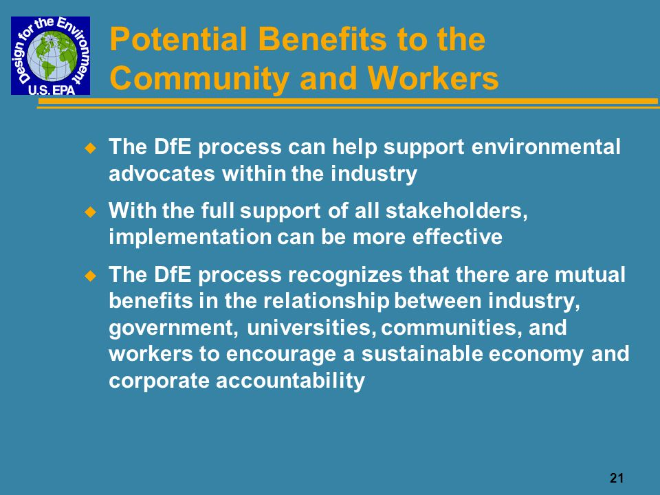 Potential Benefits to the Community and Workers
