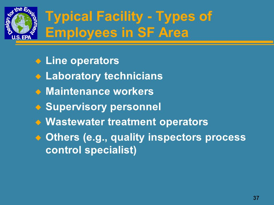 Typical Facility - Types of Employees in SF Area