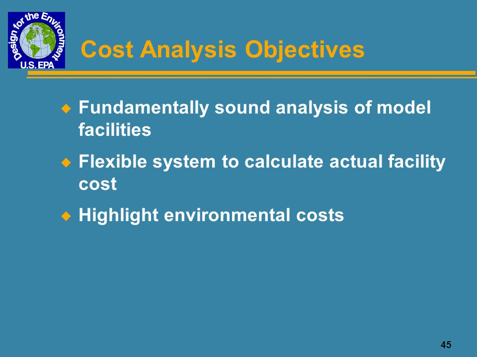 Cost Analysis Objectives